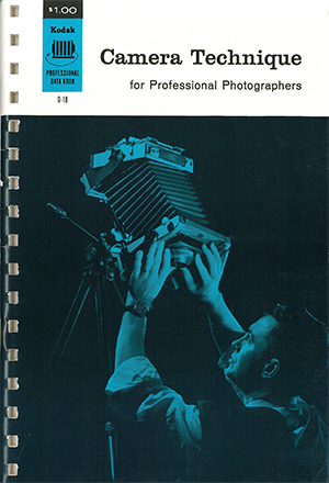 Camera Techniques for Professional Photographers Eastman Kodak Company